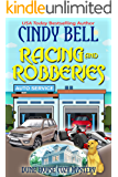 Racing and Robberies (Dune House Cozy Mystery Book 13)