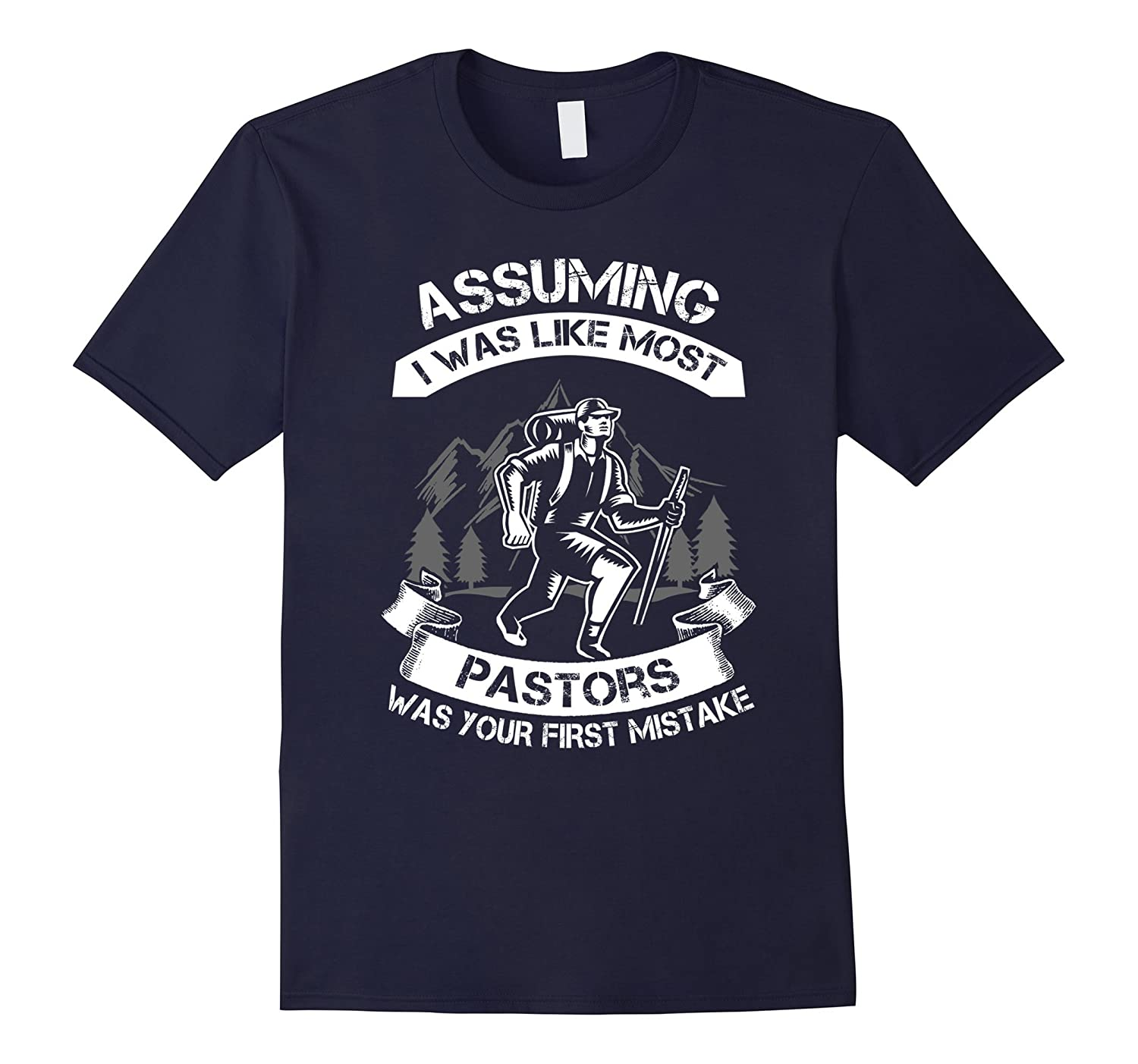 Mens Assuming Hiking Pastor T-shirt