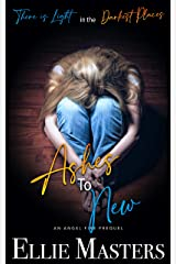 Ashes to New: Prequel to the Angel Fire Rock Romance Series Kindle Edition