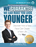 We Guarantee We Can Make You Look Younger