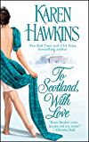 To Scotland, With Love (The MacLean Curse Book 2)