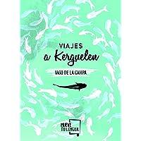 Viajes a Kerguelen (Prosa Poética)