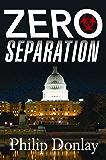 Zero Separation (A Donovan Nash Thriller)
