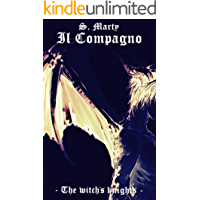 Il compagno (The witch's knights Vol. 2)
