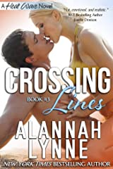 Crossing Lines (Heat Wave Series Book 3) Kindle Edition