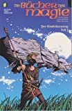 Die Bücher der Magie, Der Kinderkreuzzug, Bd.1