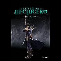 La leyenda del hechicero. El mago (Volumen independiente nº 1)