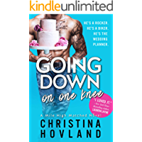 Going Down on One Knee: An opposites-attract, laugh out loud rom com! (Mile High Matched Book 1) book cover