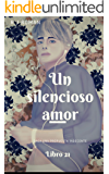 UN SILENCIOSO AMOR (UNA PROPUESTA INDECENTE nº 21) (Spanish Edition)
