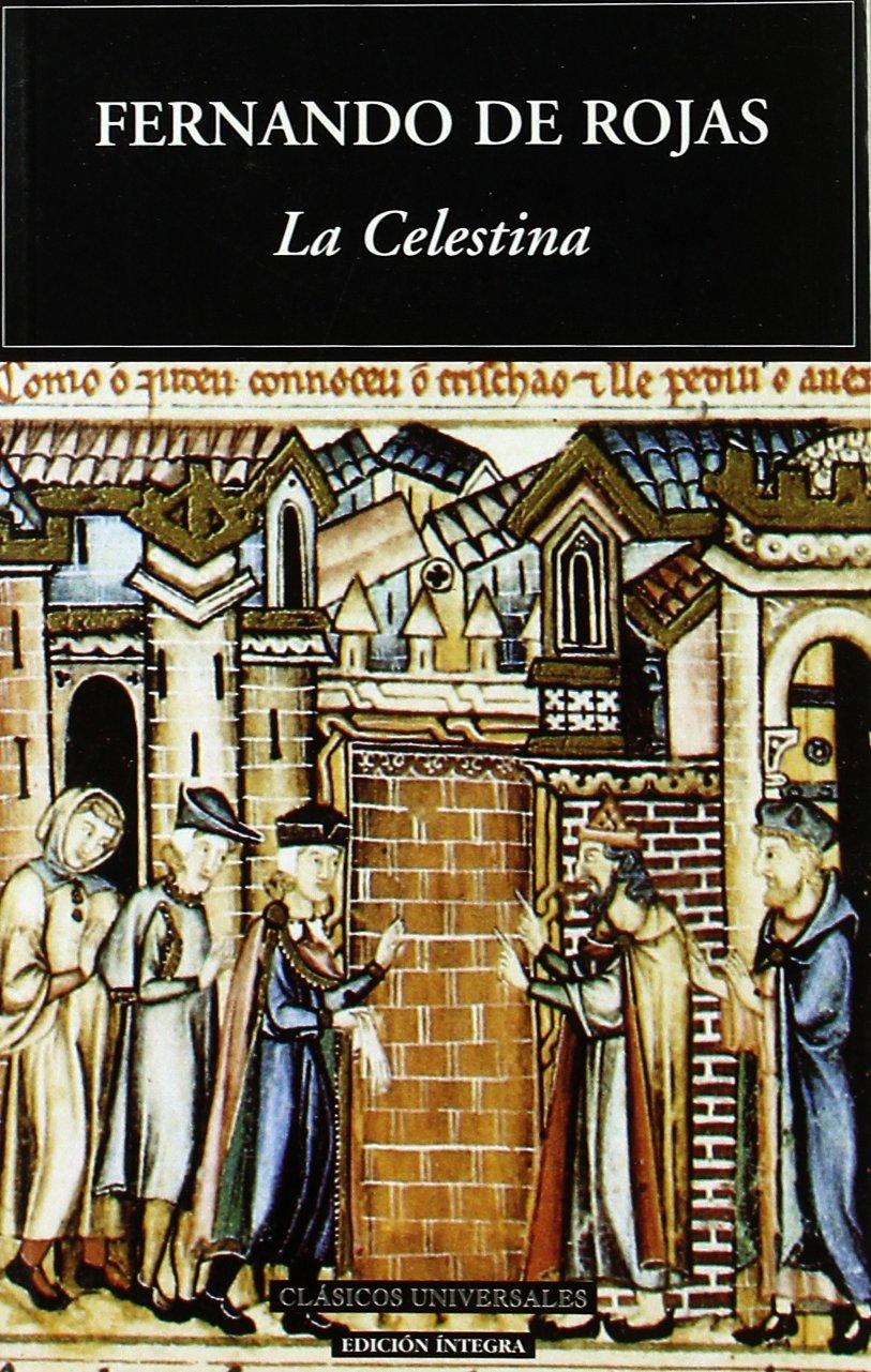 La Celestina / The Celestina (Clasicos Universales) (Spanish Edition)