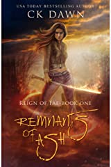 Remnants of Ash: A Paranormal Dystopian Romance (Reign of Fae Book 1) Kindle Edition