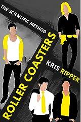 Roller Coasters (Scientific Method Universe Book 5) Kindle Edition
