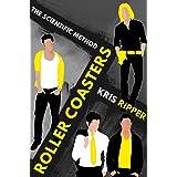 Roller Coasters (Scientific Method Universe Book 5)