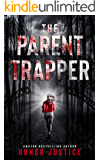The Parent Trapper: A Serial Killer Domestic Thriller (She Sleuths Serial Killers Book 1)