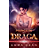 Princess of Draga: A Space Fantasy Romance (Draga Court Book 1)