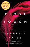 First Touch (A First and Last Novel)