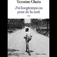 J'ai longtemps eu peur de la nuit (French Edition)