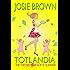 Totlandia: Book 8 (Contemporary Romance)