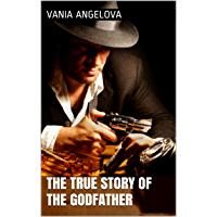 The True Story of The Godfather (Do not read this stupid book Book 2)