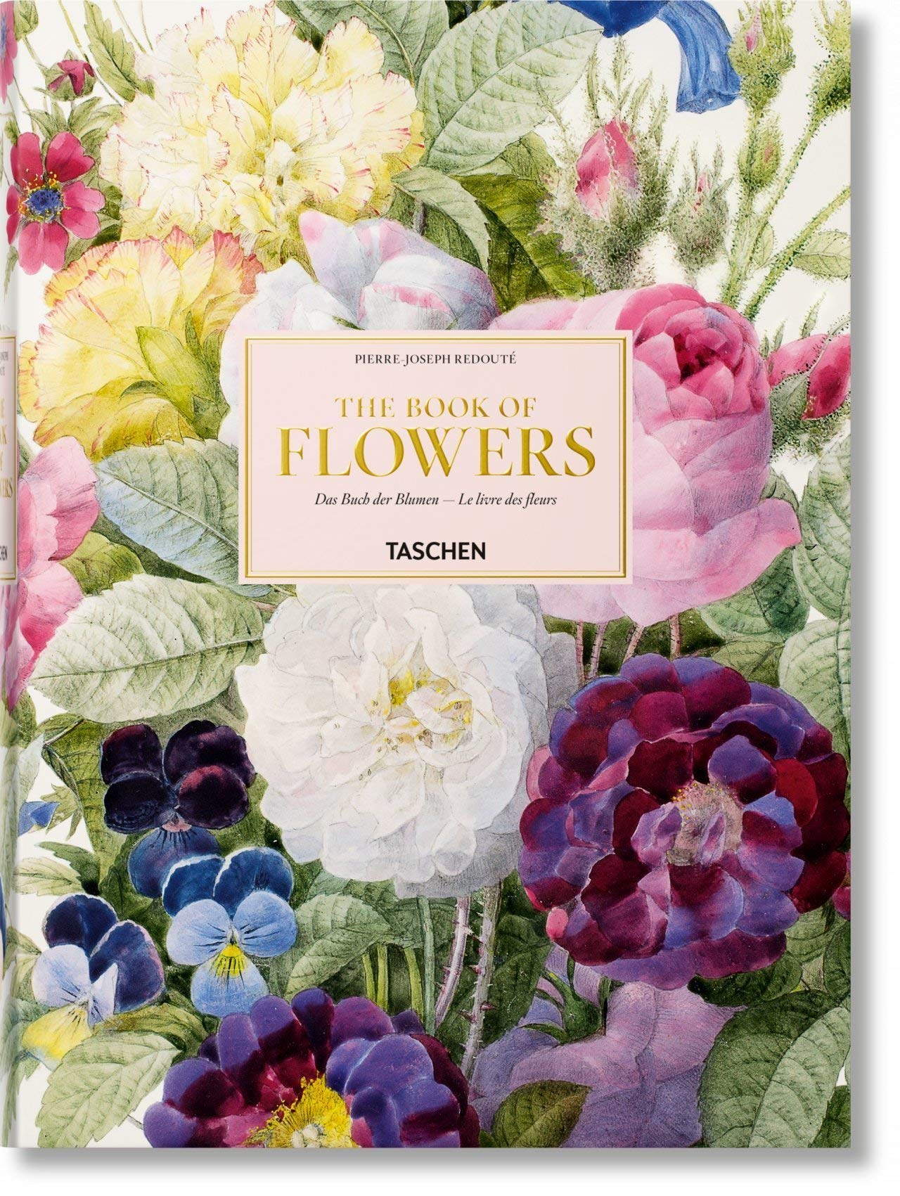 Redouté. Book of Flowers (Multilingual Edition) by TASCHEN