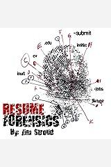 Resume Forensics Kindle Edition
