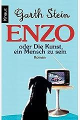 Enzo. Die Kunst, ein Mensch zu sein: Roman (German Edition) Kindle Edition