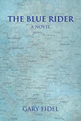 The Blue Rider: A Novel