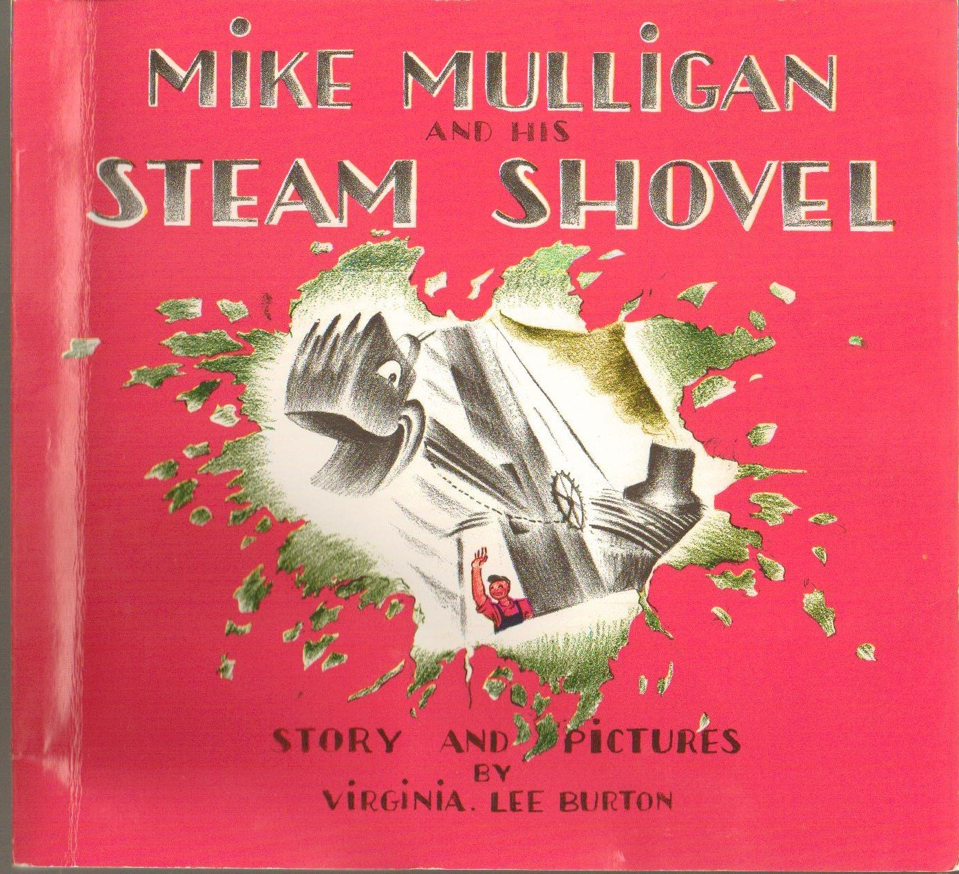 Mike Mulligan and His Steam Shovel - Paperback - From Original 1939 Edition, Copyright Renewed 1967 Edition, 54th Printing 2007 pdf