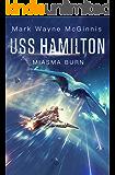 USS Hamilton: Miasma Burn