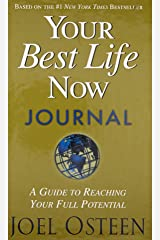 Your Best Life Now Journal Hardcover