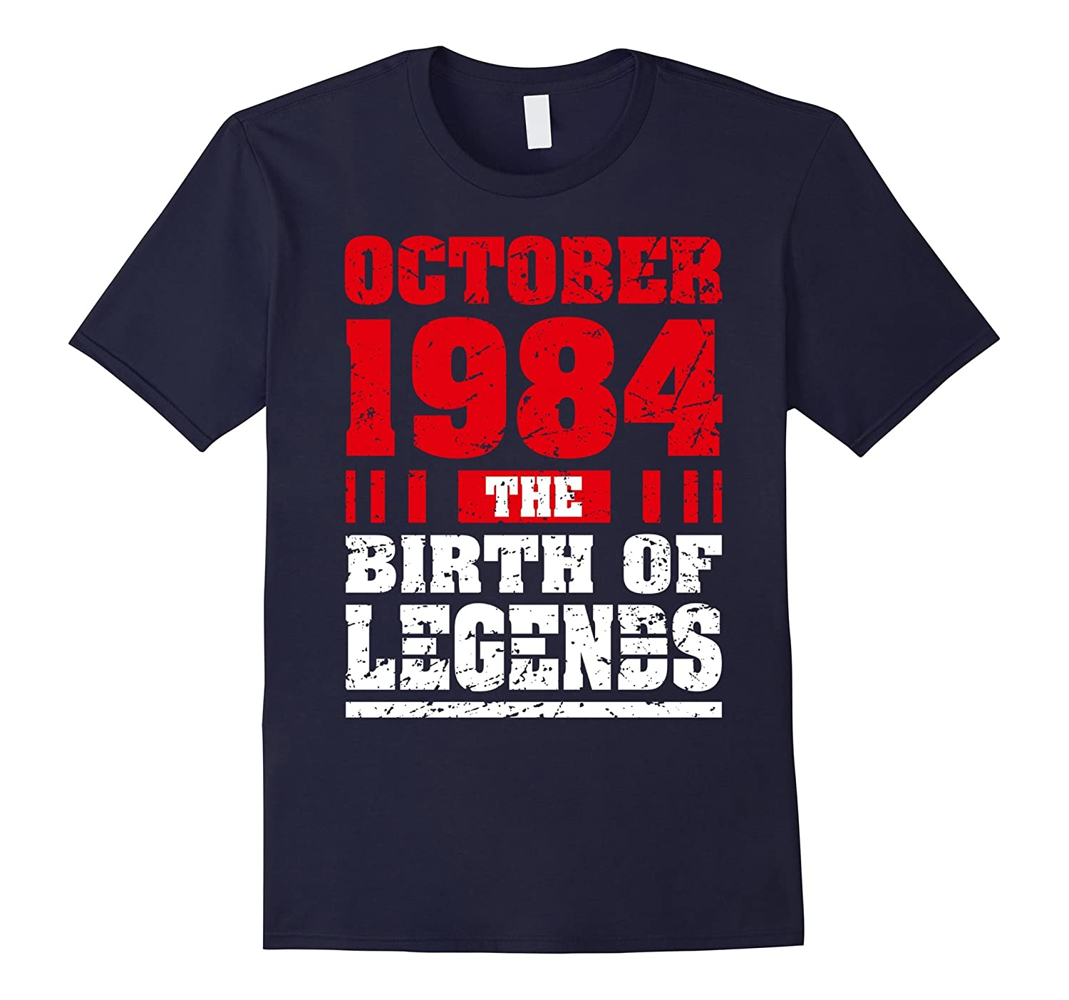 Born in October 1984 Clothes 33-Year-Old Birthday Gifts Tees-TJ