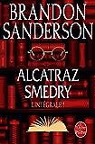 Alcatraz Smedry : L'intégrale ! (Fantasy)