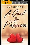 A Quest For Passion: A Lesbian Romance (A Quest For Love Book 2)