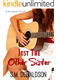 Just The Other Sister