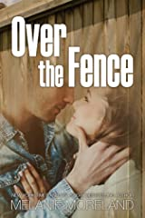 Over the Fence Kindle Edition