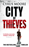 City Of Thieves: The Controversial City Thriller