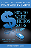 How to Write Fiction Sales Copy (WMG Writer's Guide Book 12)