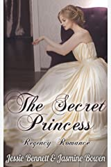 The Secret Princess (Regency Romance) Kindle Edition