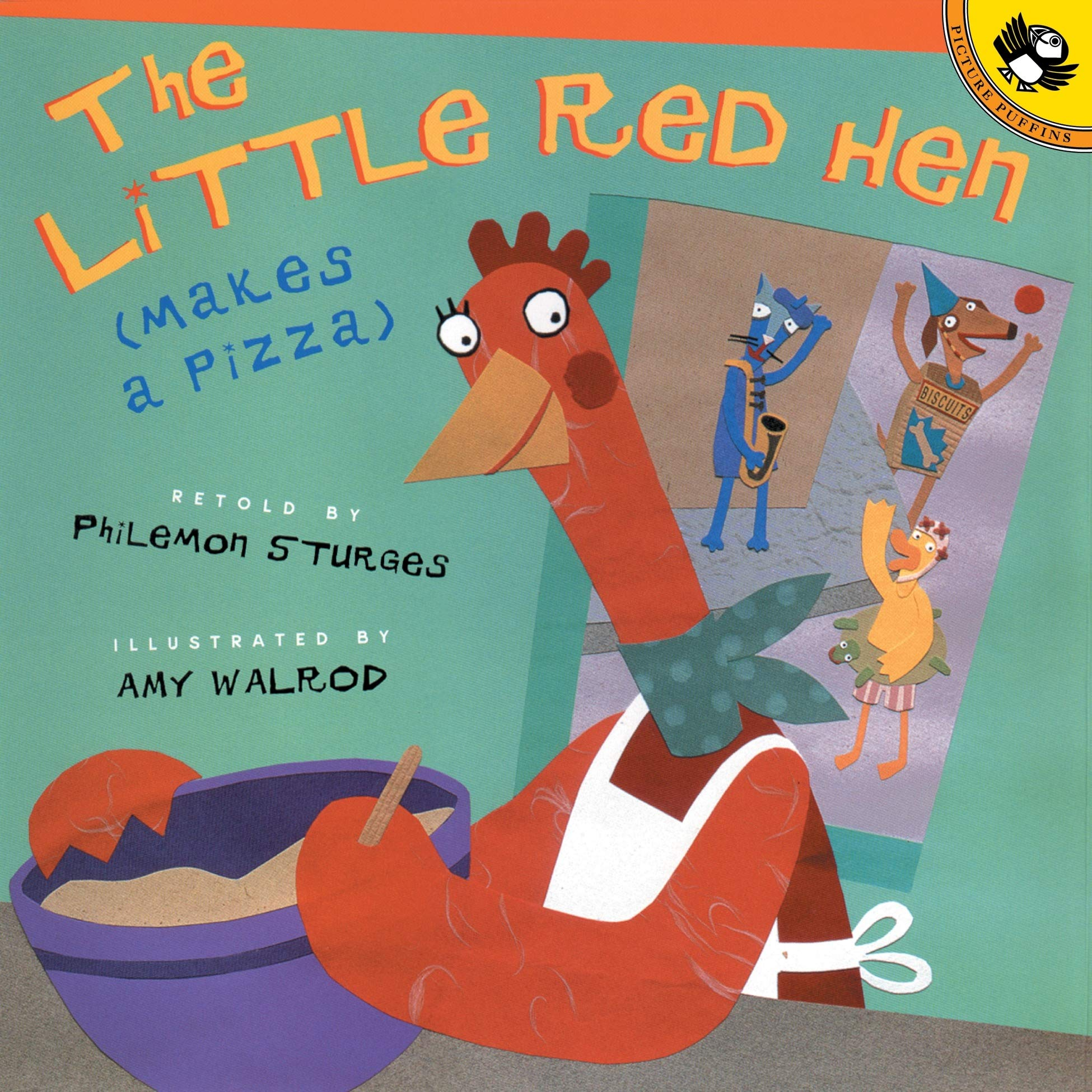 The Little Red Hen (Makes a Pizza): Sturges, Philomen, Walrod, Amy ...