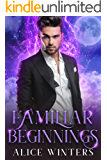 Familiar Beginnings (Demon Magic Book 2)
