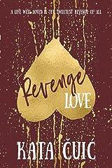 Revenge Love Paperback