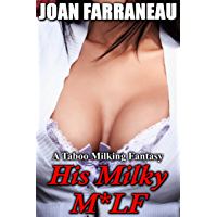 His Milky M*LF: A Taboo Milking Fantasy (English Edition)