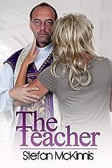 Contemporary Workplace Erotica: The Teacher Kindle Edition