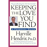 Keeping the Love You Find: A Personal Guide