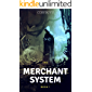 Merchant System: Book 1: Growing Stronger While Getting Rich