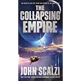The Collapsing Empire (The Interdependency, 1)