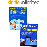 Launch Your Online Marketing Business: Create a New Source of Income via Affiliate Promotions & Facebook Ads Ecommerce