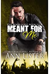Meant For Me (The Rock Gods Book 5) Kindle Edition