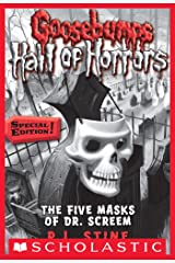 Goosebumps Hall of Horrors #3: The Five Masks of Dr. Screem: Special Edition Kindle Edition