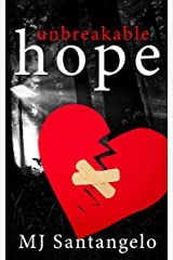 Unbreakable Hope Kindle Edition